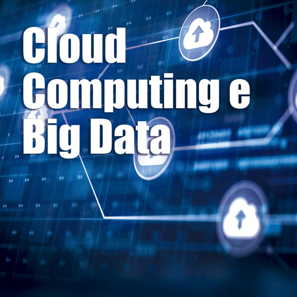 CLOUD COMPUTING E BIG DATA